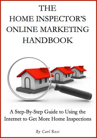 The Home Inspectors Online Marketing Handbook